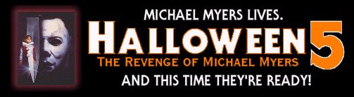 HALLOWEEN 5: THE REVENGE OF MICHAEL MYERS (1989) - And This Time They're Ready!